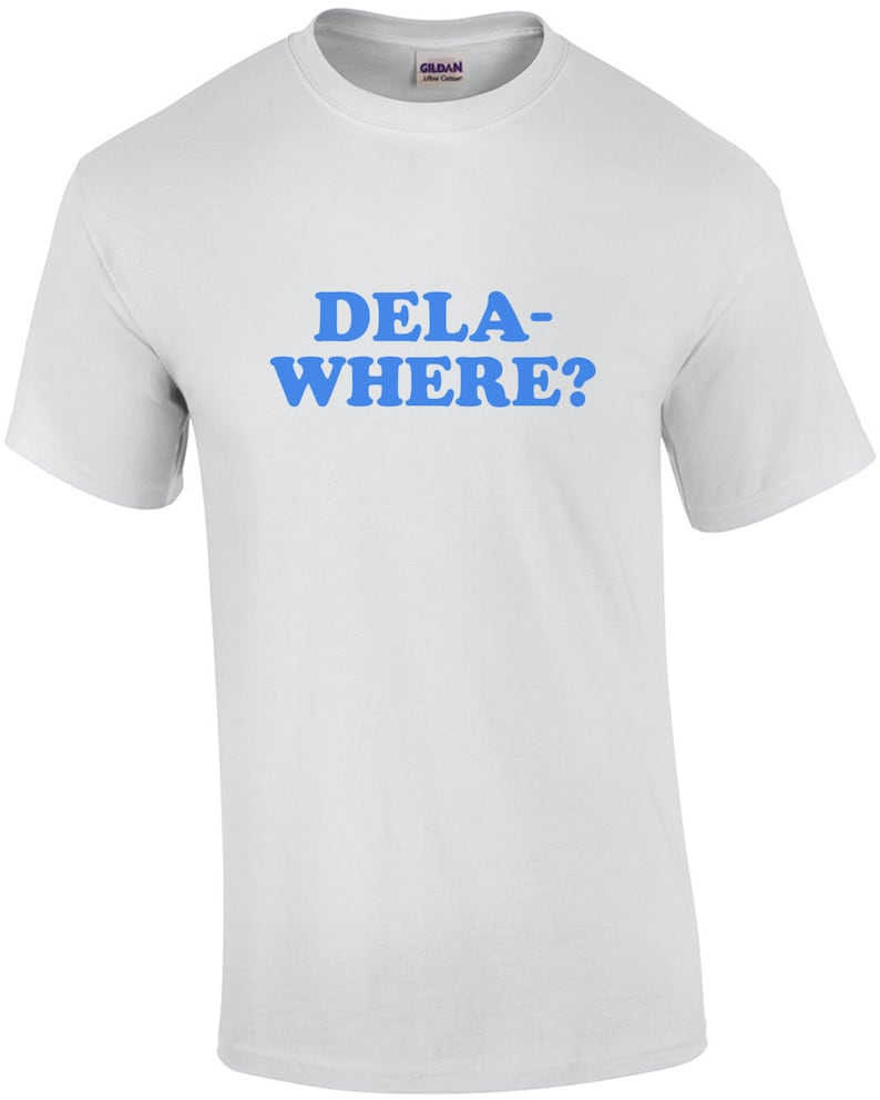 Delaware  Born and Raised. Delaware T-Shirt image 0