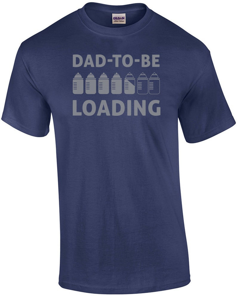 Dad To Be Loading  Expectant Father Shirt image 0
