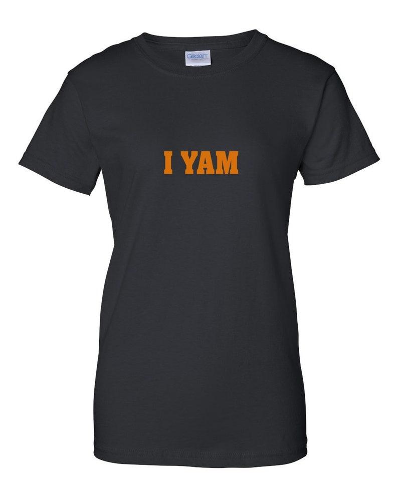 I YAM. Funny Couple's T-shirt image 0
