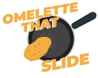 Omelette That Slide - Funny Pun T-Shirt