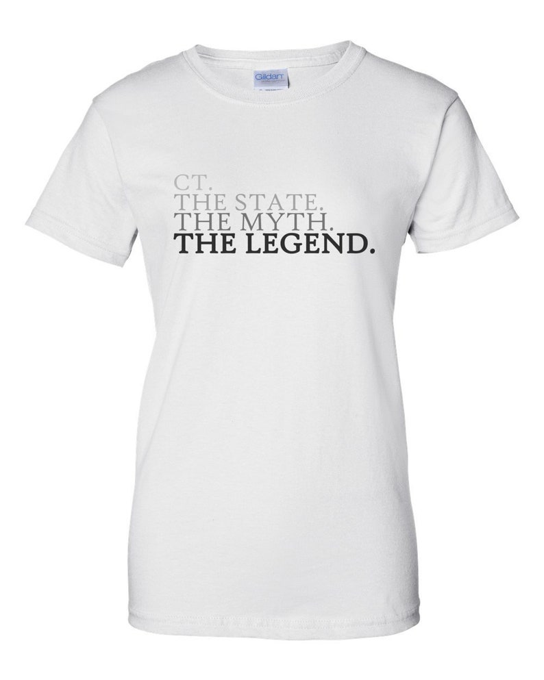 CT. The State. The Myth. The Legend. Connecticut T-Shirt image 0