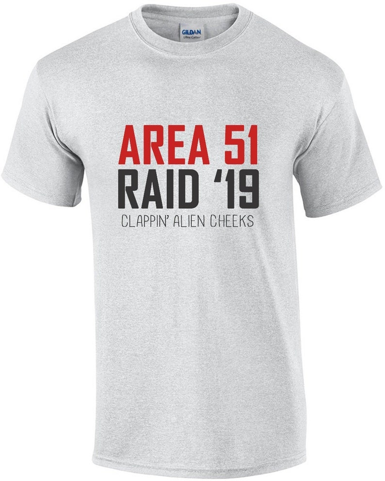 Area 51 2019 Raid  They Can't Stop Us All  Clappin Alien image 0