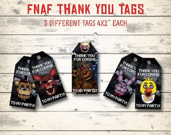 "FNAF tags, FNAF thank you tags, Five Nights at Freddy's tags! 5 different tags, 4x2"" each!"
