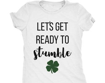 b7ea87af59ba3 Let s Get Ready To Stumble St. Patrick s Day Shamrock Women s Tri-Blend T- Shirt - Plus sizes available!