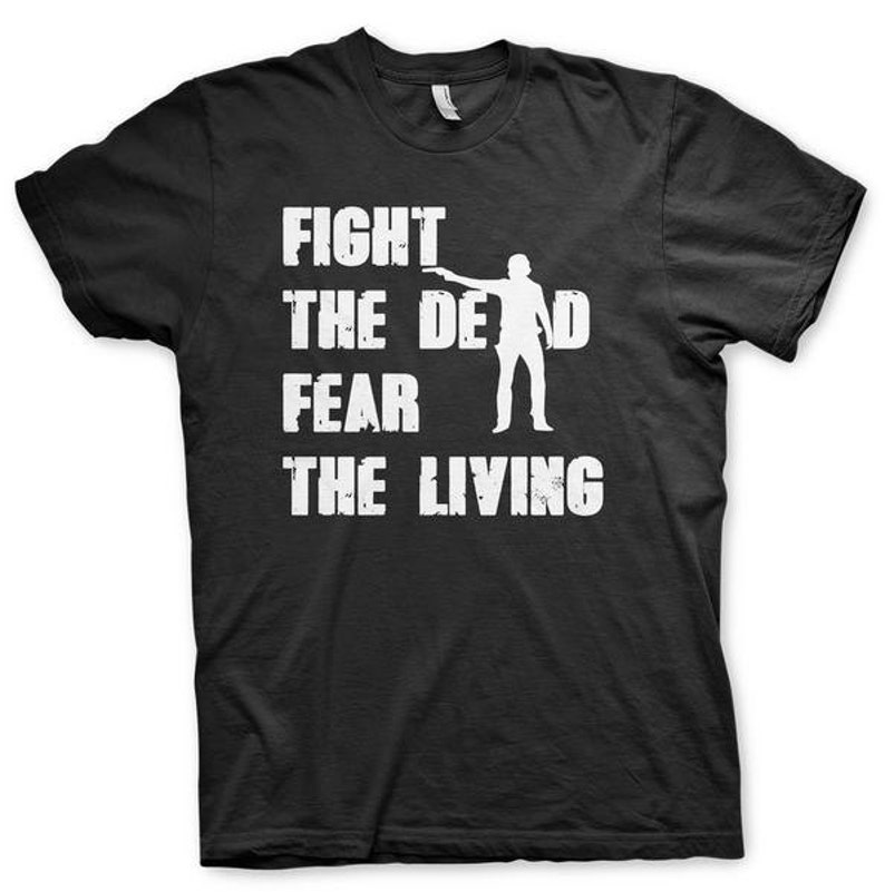 The Walking Zombie Daryl Dixon Dead FIGHT THE DEAD FEAR THE LIVING T-SHIRT