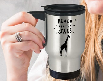 Giraffe Travel Mug, Reach For The Stars, Giraffe Coffee Mug, Unique Giraffe Gifts, Giraffe Gifts For Women, Gifts For Giraffe Lovers