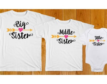Big Sister Middle Sister Little Sister - Matching Sister Shirts - Big Sister Shirt - Middle Sister Shirt - Little Sister Shirt - Baby Shower