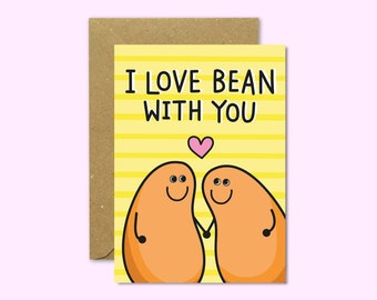I Love Bean With You Greeting Card with Kraft Envelope // Bean Pun // A6 350gsm