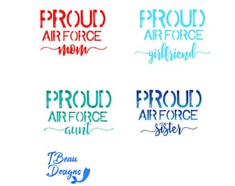Proud Air Force Mom Decal, Proud Air Force Sister Decal, Air Force Decal, Proud Air Force  Girlfriend Decal, Air Force Decal, Air Force Gift