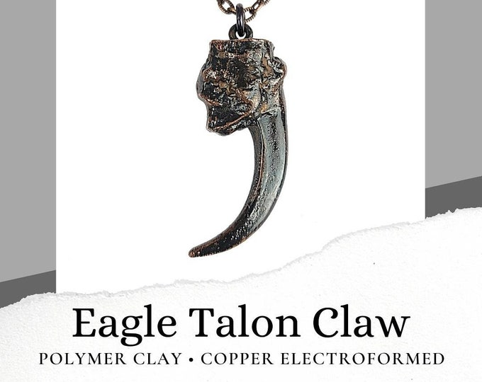 Copper Electroformed Eagle Talon Claw made of Polymer Clay