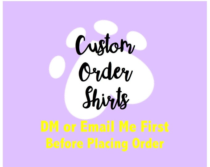 Customized Tee - DM First