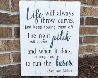 Life will always throw curves Hand Painted Rustic Wood Sign, baseball sign, baseball wood sign, quote sign, custom sign, softball sign, MLB