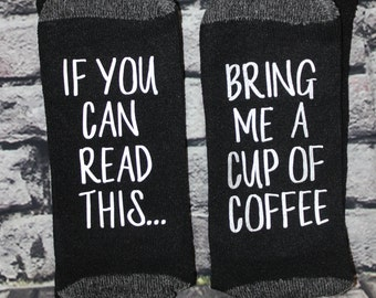 New Mom gift, Coffee Socks, If you can read this, bring me a cup of coffee, Baby shower, birthday, anniversary gift
