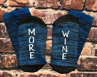 MORE WINE Socks, 50% off SALE,  (also available: If you can read this) Wine lover Co-worker Gift Best Friend Gift