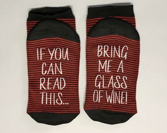 Wine Socks, 50% off SALE, If you can read this, bring me a glass of wine, Wine socks, Gift for her Wine lover gift for her