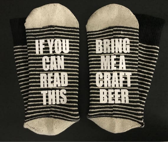 20e1c27bb26f Beer Socks Craft Beer IPA If you can read this bring me a | Etsy