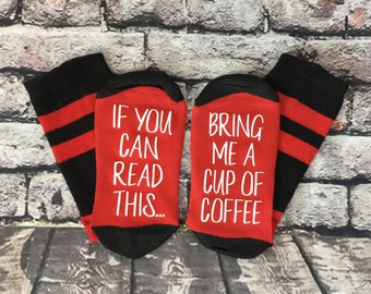 Coffee socks, If you can read this, bring me a cup of coffee, Gift for her, New Mom gift, Baby Shower gift