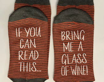 Wine Socks, 50% off SALE, If you can read this socks, bring me a glass of wine, Wine socks, Gift for her Wine lover, gift for her