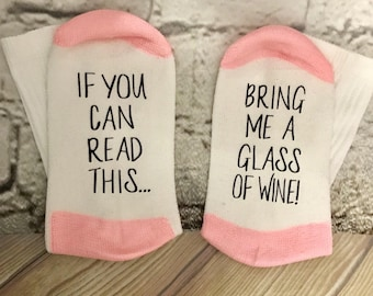 Wine Socks, 50% off SALE, If you can read this bring me a glass of wine, Wine socks for women, Crew Socks