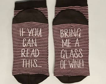 Wine Socks, 50% off SALE, If you can read this bring me a glass of wine socks Gift for her Wine lover gift for her