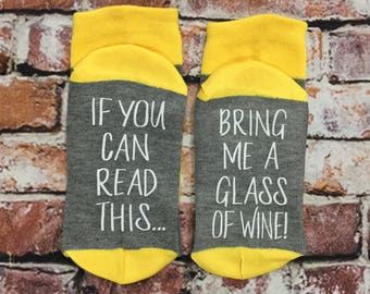 Spirits Sipper Gift, 50% off SALE, Wine Socks, If you can read this bring me a glass of wine, Wine Socks, Wine lover gift