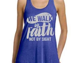 We Walk By Faith workout tank top
