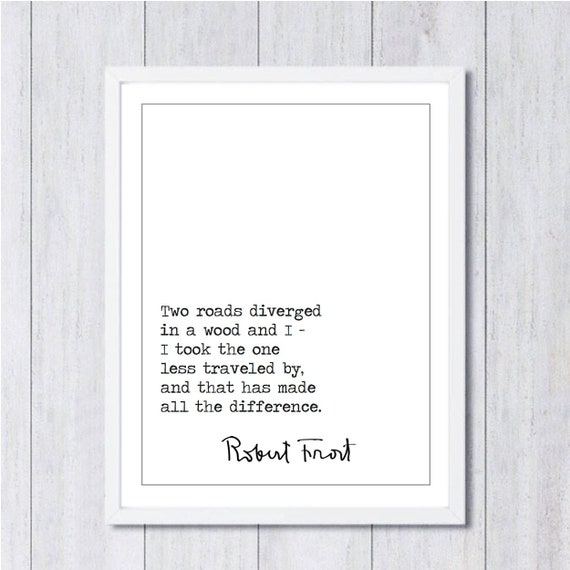 robert frost literary quote famous quotes literary prints