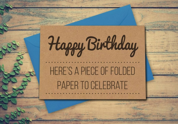 Funny Greeting Card Card for Birthday Recycled Birthday Card Card for Brother Card for Sister Fun Birthday Card Card for him Card for her