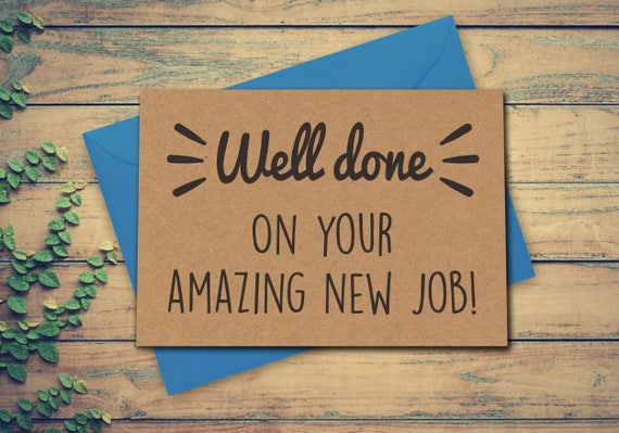Funny New Job Card Well Done Card Congratulations Card Job Etsy