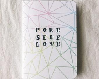 MORE SELF LOVE Notebook