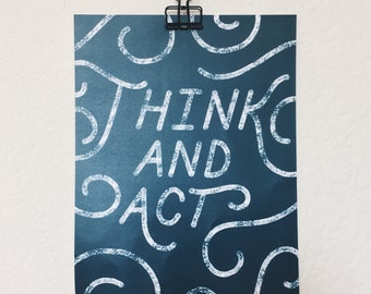 THINK AND ACT Print