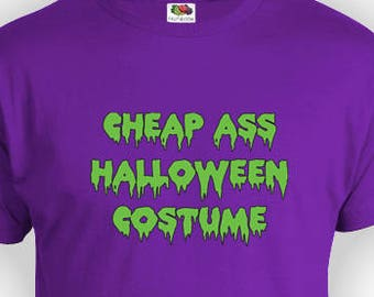 93adff00944f Cheap Ass Halloween Costume Funny Halloween Costume Ironic Kids Shirt Men's  Tshirt Children's Graphic t-shirt Been Trill Womens T shirtPI-71