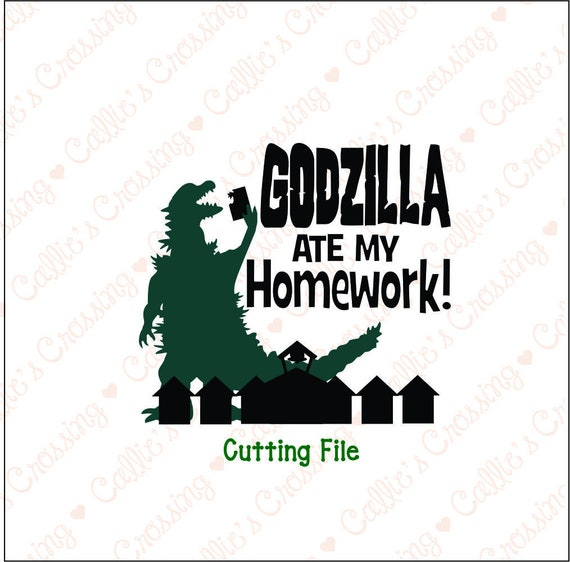 ate godzilla homework