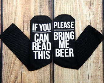 If you can read this, please bring me beer. Black  socks with white letter
