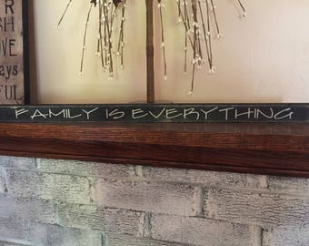 Primitive shelf sitter - Family is everything