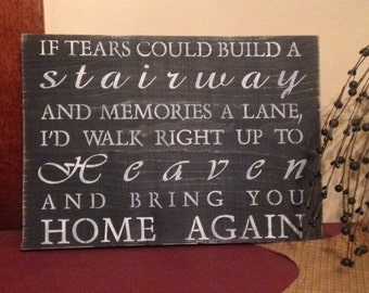 """Primitive wooden distressed sign """"If Tears Could Build a Stairway"""""""