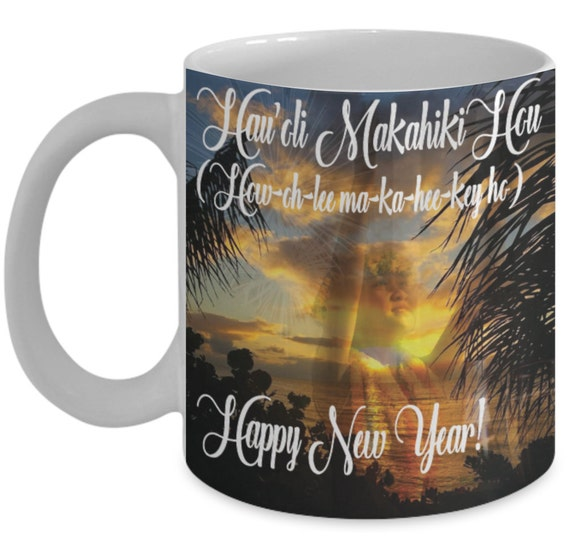 Hawaii Mug Happy New Year Mugs With Quotes By Vitazi Designs Etsy