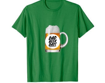 Start with this Dad Beer Day T-Shirt for Father's Day and get ready to celebrate by saying thank you for all the good times and fun times.