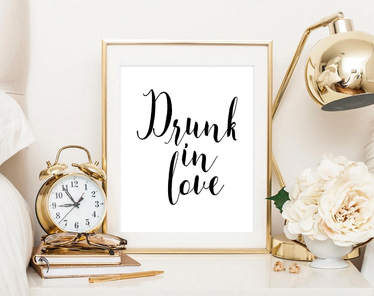 Drunk In Love Love Quote Song Lyrics Love Sign Wedding