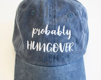 e8af2d7f292dc8 Probably Hungover Embroidered Baseball Cap..Party Hard..Mimosa  Mornings..Pool Life..Vacay Mode..Summer Fun..Cute Summer Hat..Wine Lovers
