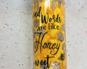 Honey Glitter tumbler, gold glitter cup, peekaboo, personalized travel mug, inspirational quote, kindness tumbler, bees and honey comb