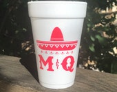 Personalized Fiesta Cups, Monogrammed, Custom, Foam, Sombrero, Cocktails, Couples Shower Cups, Engagement Cups, Wedding Cups