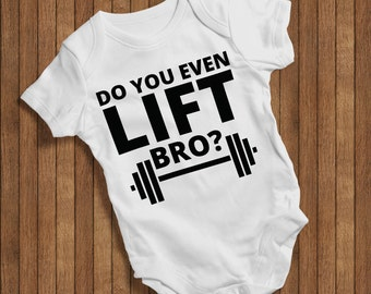 54fee0a365 Do you even lift bro? Funny Baby Humor Hip Baby bodysuit Baby One  Piece,Burp Clothes Gift Birthday Present baby outfit cute happy baby 0451