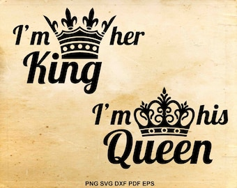His Queen Her King Svg.King And Queen Svg Etsy