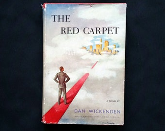 The Red Carpet-Dan Wickenden-Published by William Morrow & Co-1952