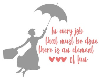 Mary Poppins Disney Quote SVG Digital File