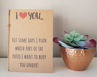 I love you card, Anniversary card, Funny birthday card, Love card, Valentines day card, Card for her him, Funny anniversary, Funny love card