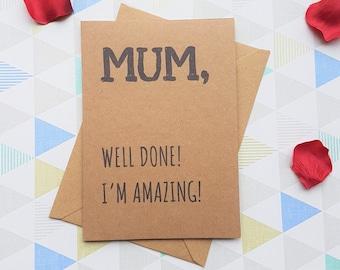 Mum card, Mothers day card, Mum birthday card, Mom birthday card,Card for mom, Card for mum, Funny mothers day, Funny card, Mothers day gift