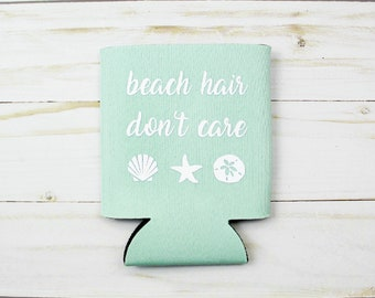 Beach Hair Don't Care Beverage Insulator - Choose Your Color