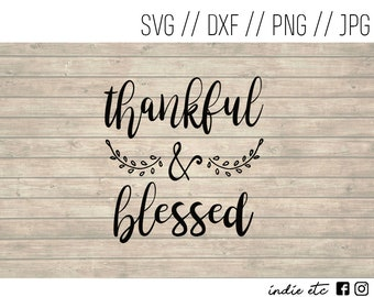 Thankful and Blessed Digital Art File (svg, dxf, png, jpeg)